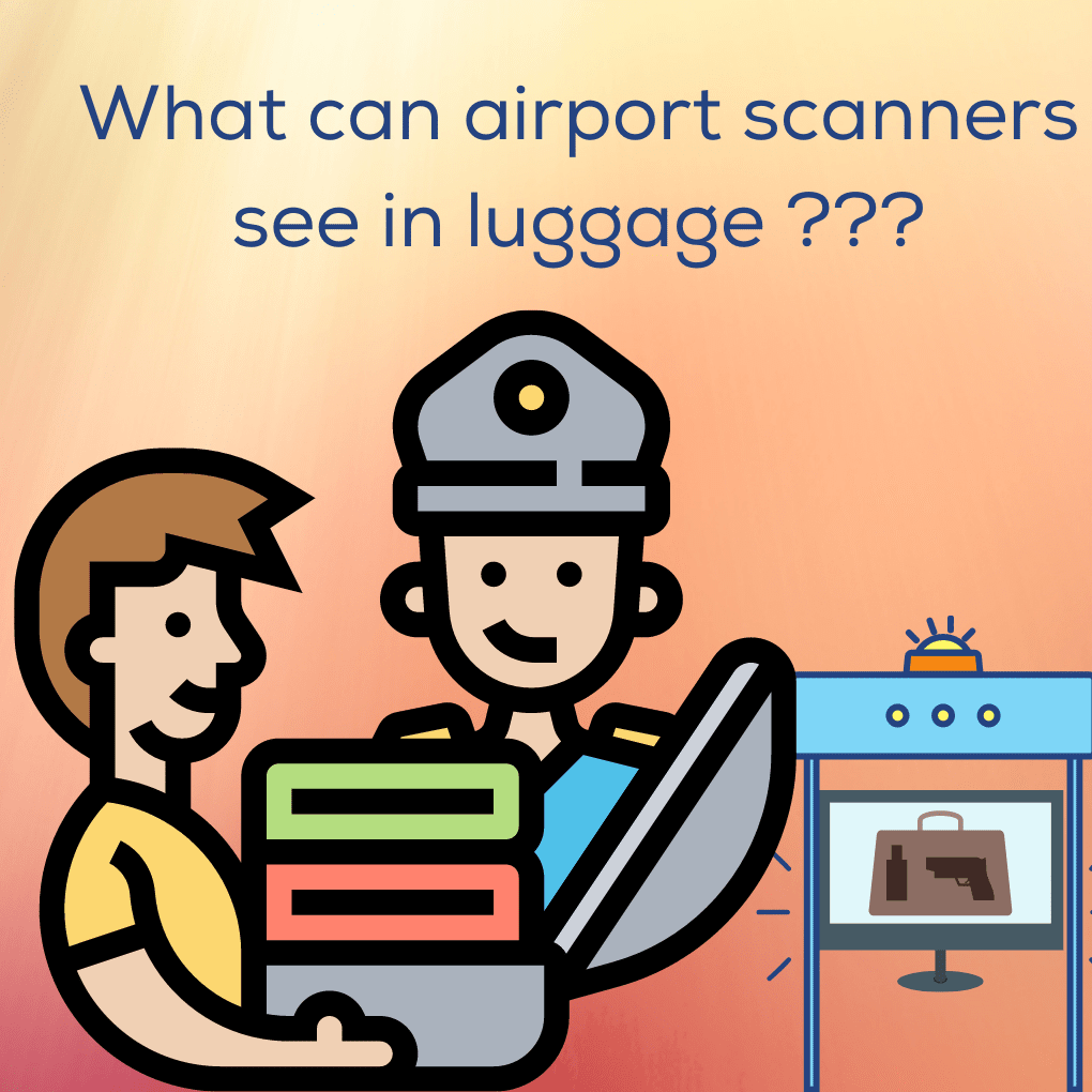 what can airport scanners see in luggage